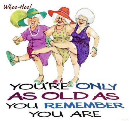 You're Only As Old As You Remember You Are